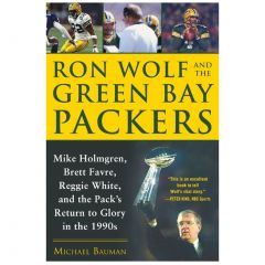 Ron Wolf & The Green Bay Packers