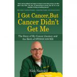 I Got Cancer But Cancer Didn't Get Me