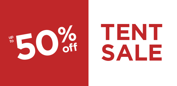 up to 50% off tent sale