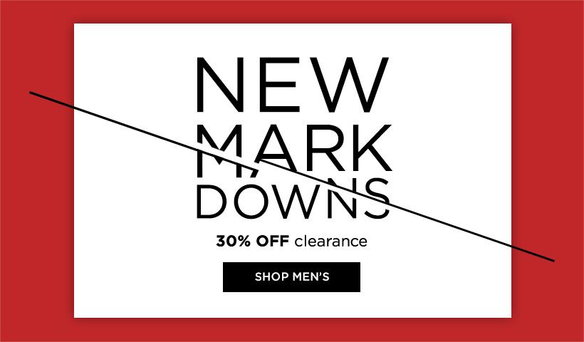 New markdowns, 30% off clearance, shop mens