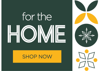 for the home, shop now